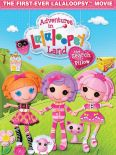 Adventures in Lalaloopsy Land: The Search for Pillow