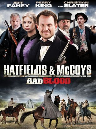 Bad Blood: Hatfields & McCoys