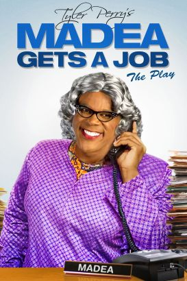 Tyler Perry's Madea Gets a Job