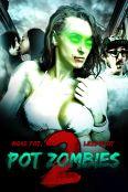 Pot Zombies 2