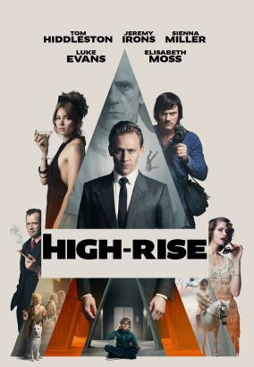 High-rise / Jeremy Thomas and Hanway Films, Film4 and BFI present &#59; in association with Northern Ireland Screen, Ingenious Media, Scope Pictures a