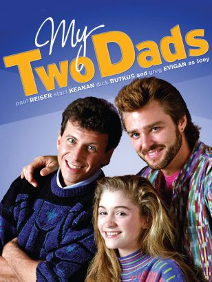 My Two Dads [TV Series]