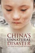 China's Unnatural Disaster: The Tears of Sichuan Province