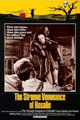 The Strange Vengeance of Rosalie