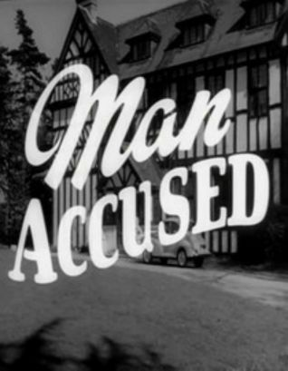 Man Accused