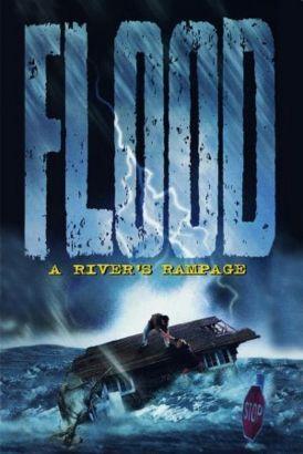 Flood: A River's Rampage