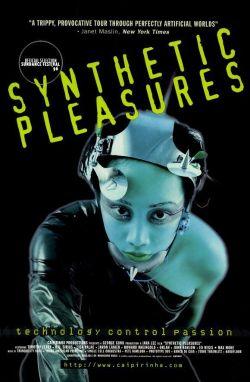 Synthetic Pleasures