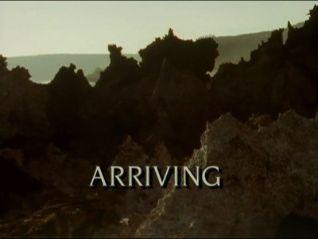Trials of Life: Arriving