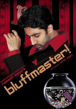 Bluffmaster!