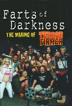 Farts of Darkness: The Making of Terror Firmer