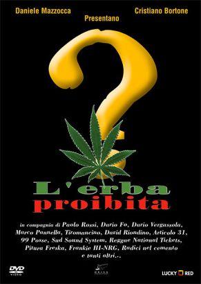 L'erba proibita (Tutto quello che avreste voluto sapere sulla cannabis ma non vi hanno mai detto)