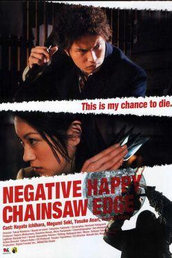 Negative Happy Chain Saw Edge