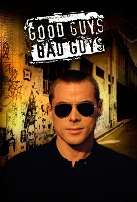 Good Guys, Bad Guys [TV Series]