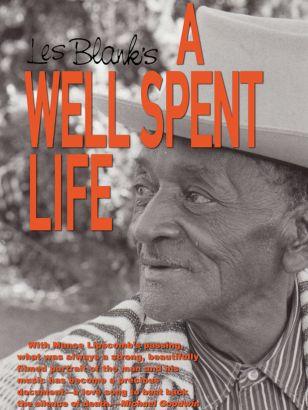 Mance Lipscomb: A Well-Spent Life