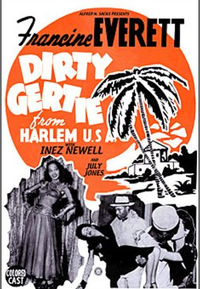 Dirty Gertie from Harlem USA