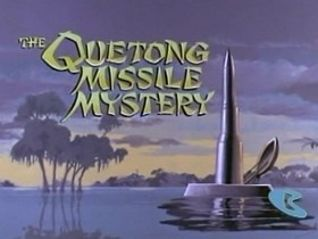 Jonny Quest: The Quetong Missile Mystery