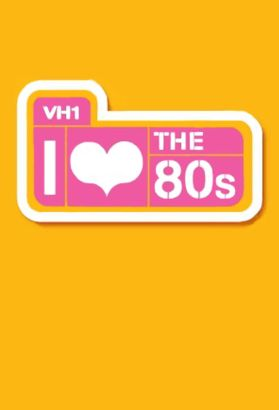 I Love the '80s [TV Series]