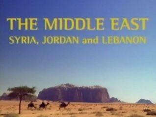 Globe Trekker: The Middle East - Syria, Jordan and Lebanon