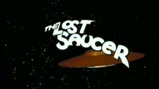 The Lost Saucer [TV Series]
