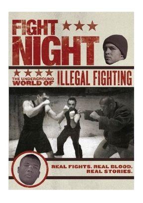 Fight Night: The Underground World of Illegal Fighting
