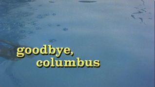 goodbye columbus themes Goodbye, columbus movie review summary actors: ali magraw, richard benjamin, jack klugman movies with storylines, themes & endings like goodbye, columbus.
