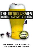 The Outdoorsmen: Blood, Sweat and Beers