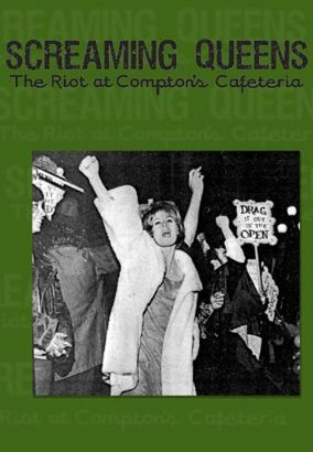 Screaming Queens: The Riot at Compton's Cafeteria