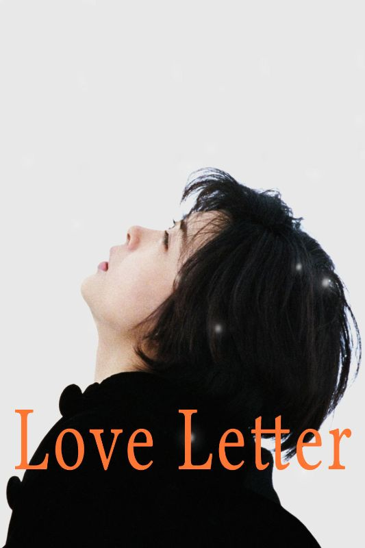 Love Letter Shunji Iwai Watch Online