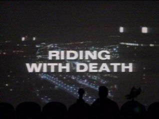 Mystery Science Theater 3000: Riding With Death