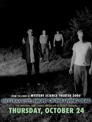 RiffTrax Live!: Night of the Living Dead