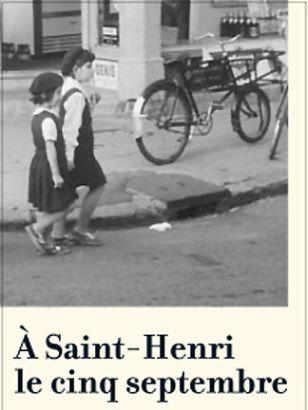 À Saint-Henri le cinq septembre