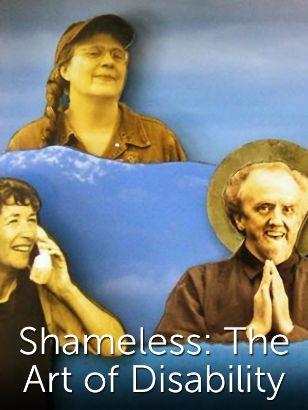 Shameless: The Art of Disability