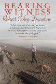 Bearing Witness: Robert Coley-Donohoe