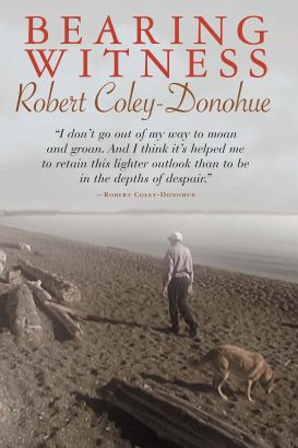 Bearing Witness: Robert Coley-Donohoe