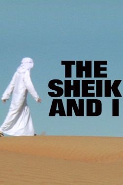 The Sheik and I