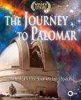 The Journey to Palomar