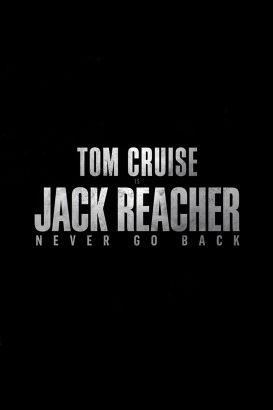Jack Reacher. Never go back / Paramount Pictures and Skydance present a Tom Cruise production &#59; an Edward Zwick film &#59; produced by Tom Cruise,