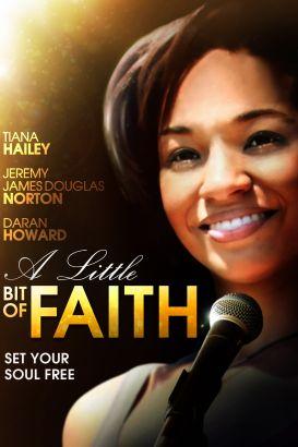 A Little Bit of Faith