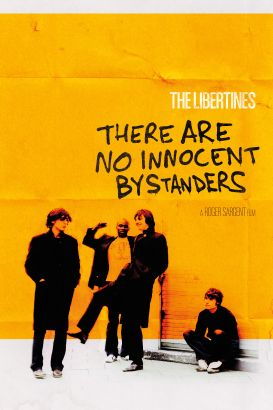 The Libertines - There Are No Innocent Bystanders