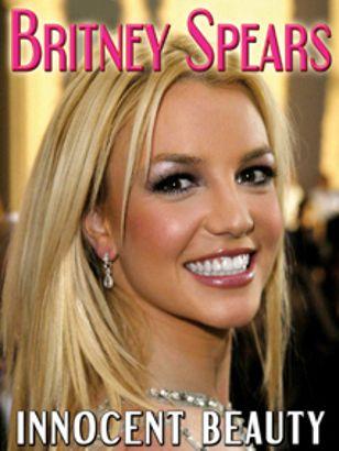 Britney Spears: Innocent Beauty