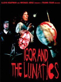 Igor & the Lunatics