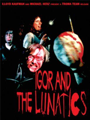 Igor & the Lunatics