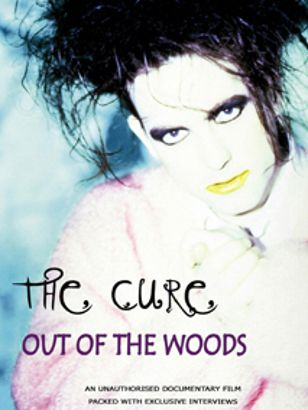 The Cure: Out of the Woods - Unauthorized