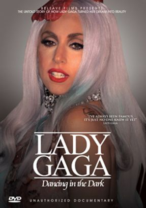 Lady Gaga: Dancing In The Dark - Unauthorized Documentary