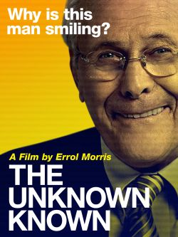 The unknown known / Radius-TWC History Films and Participant Media &#59; produced and directed by Errol Morris &#59; produced by Robert Fernandez & Am