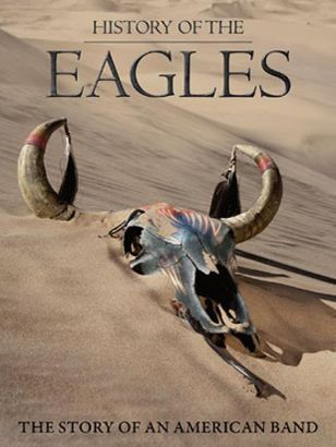 History of the Eagles [videorecording]