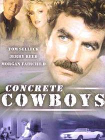 The Concrete Cowboys