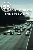55: A Meditation on the Speed Limit