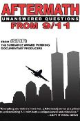 Aftermath: Unanswered Questions from 9/11