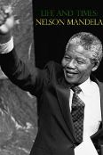 Madiba: The Life and Times of Nelson Mandela